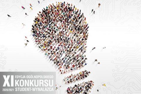 Na grafice sylwetka żarówki utworzona przez wiele postaci ludzkich sfotografowane z góry. Napis: XI Edycja Ogólnopolskiego Konkursu Student-Wynalazca 2020/2021