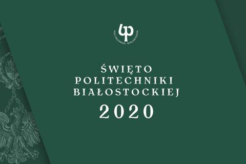 grafika ilustracyjna. Napis Święto Politechniki Białostockiej 2020 na ciemnozielonym tle