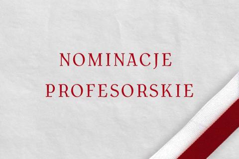 grafika z napisem: nominacje profesorskie